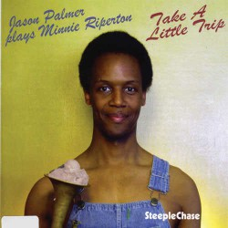 Take a Little Trip - Jp Plays Minnie Riperton