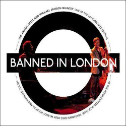 Banned in London - Live at London Jazz Festival