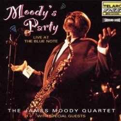Moody`S Party with Mulgrew Miller