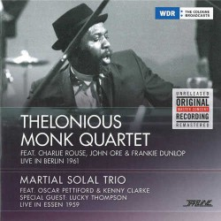 Monk Quartet, Berlin 1961 - Solal Trio, Essen 1960