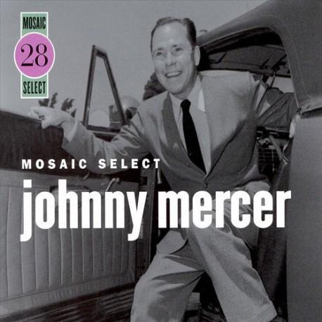 Mosaic Select: Johnny Mercer 1942-47