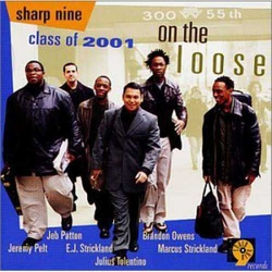 Sharp Nine Class of 2001 : on the Loose