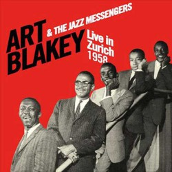 And the Jazz Messengers - Live in Zurich 1958