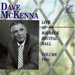 Live at Maybeck Recital Hall Volume 2