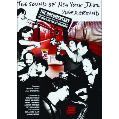 The Sound of New York Jazz Underground