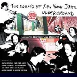 The Sound of New York Jazz Underground