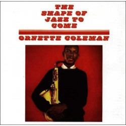 The Shape of Jazz to Come - 180 Gram