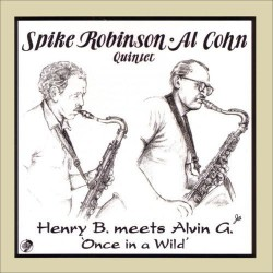 Henry B Meets Alvin G. - Once in a Wild