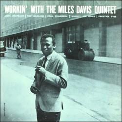 Workin` with the Miles Davis Quintet