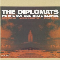 The Diplomats : We Are Not Obstinate Islands