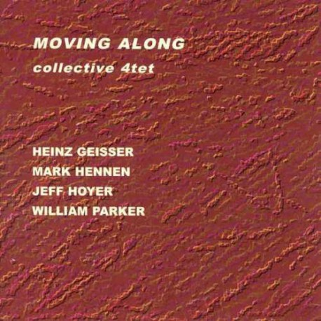 Collective 4Tet - Moving Along