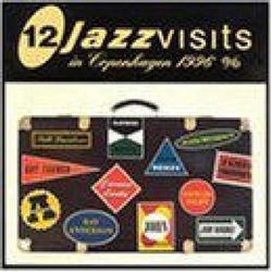 12 Jazz Visits in Copenhagen 1996