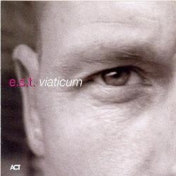 E.S.T: Viaticum