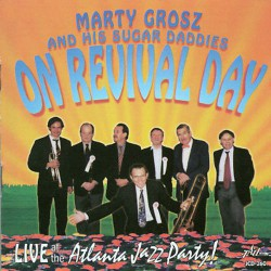 On Revival Day: Live at the Atlanta Jazz Party!