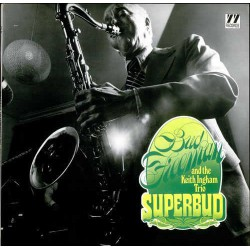 And the Keith Ingham Trio: Superbud