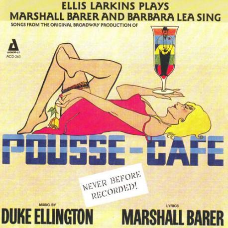 Duke Ellington`S  Pousse-Cafe