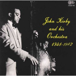 John Kirby and His Orchestra 1941-1942