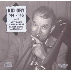 Kid Ory `44 - `46