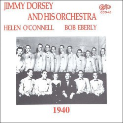 Jimmy Dorsey and His Orchestra 1940