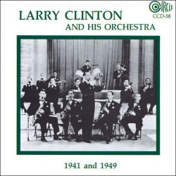 Larry Clinton and His Orchestra 1941 and 1949
