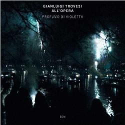 Profumo Di Violeta (Trovesi All`Opera)