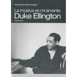 Duke Ellington: La Musica Es Mi Amante (Spanish)