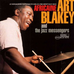 And the Jazz Messengers : Africaine