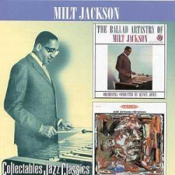 The Ballad Artistry of Milt Jackson + Vibrations