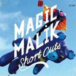 Magik Malik - Short Cuts