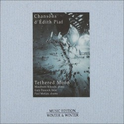 Tethered Moon - Chansons D`Edith Piaf