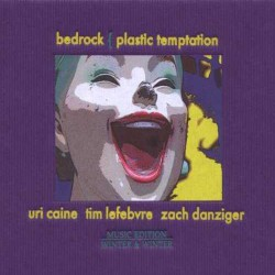 Bedrock - Plastic Temptation