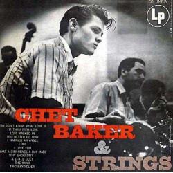 Chet Baker and Strings - 180 Gram