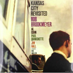 Kansas City Revisited - 180 Gram