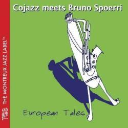 European Tales - Cojazz Metts Bruno Spoerri