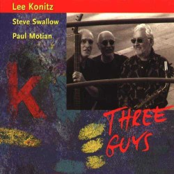 Three Guys with S. Swallow, P. Motian