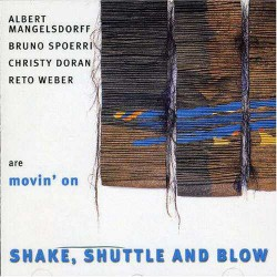 Shake, Shuttle and Blow