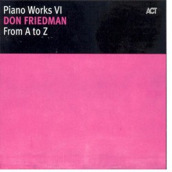 From a to Z - Piano Works Vi