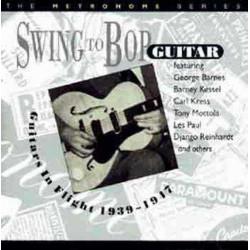 Swing to Bop - Guitars in Flight - Vol. 1