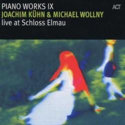 Piano Works Ix - Live at Schloss Elmau
