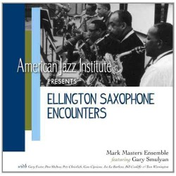 American Jazz Ins. Pres. Ellington Sax. Encounters