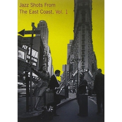 Jazz Shots - East Coast Vol. 1