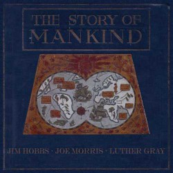 The Story of Mankind with Joe Morris, Luther Gray