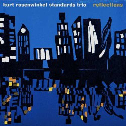 Reflections - Standards Trio