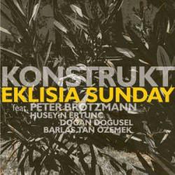 Konstruct - Eklisia Sunday