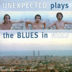 Unexpected-Plays the Blues in Need