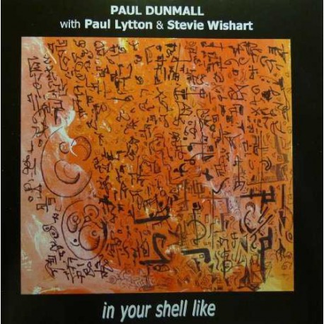In Your Shell Like with Paul Lytton