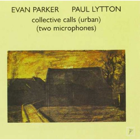 With Paul Lytton - Collective Calls (Urban)