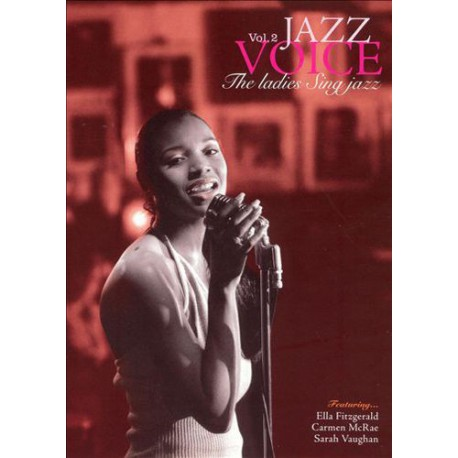 Jazz Voice: the Ladies Sing Jazz Vol. 2