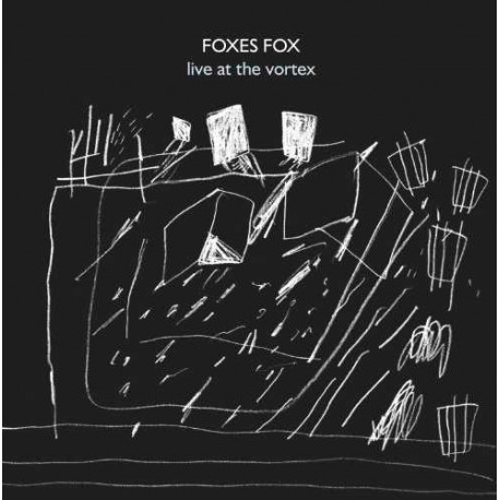 Foxes Fox - Live at the Vortex