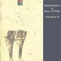 With Paul Lytton - Creak Above 33